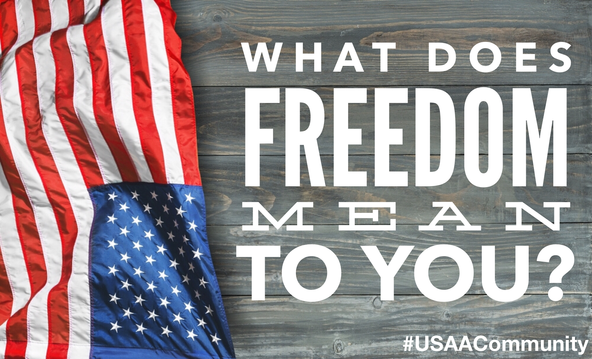 USAA-Member-Community-What-Does-Freedom-Mean-small.png