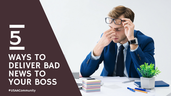How to Deliver Unwelcome News to Your Boss