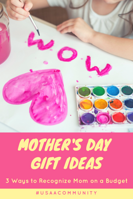 USAA Mother's Day Ideas on a Budget.png