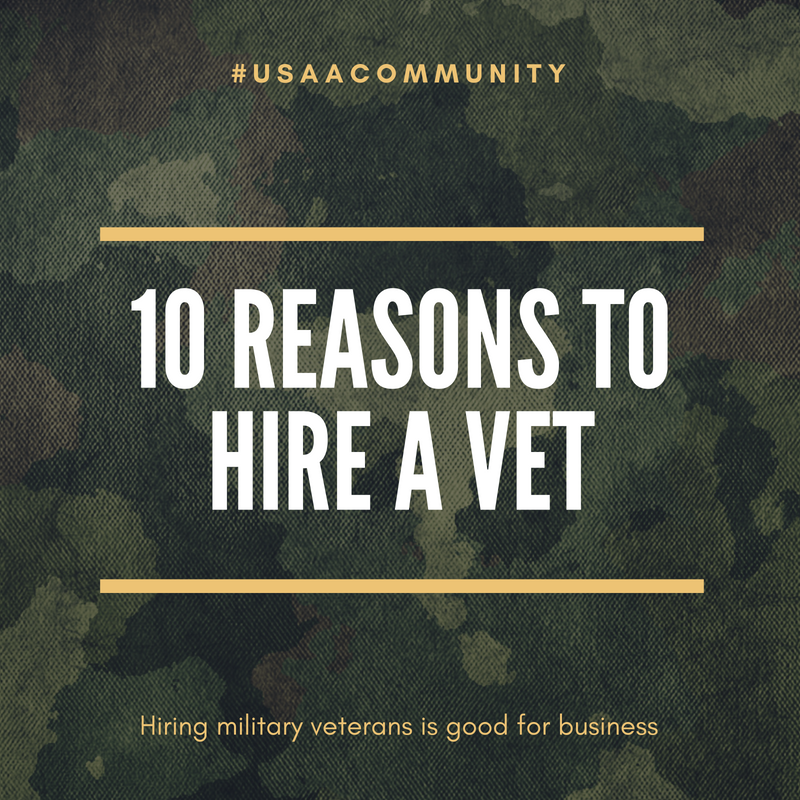 USAA Community 10 Reasons to Hire a Vet.png