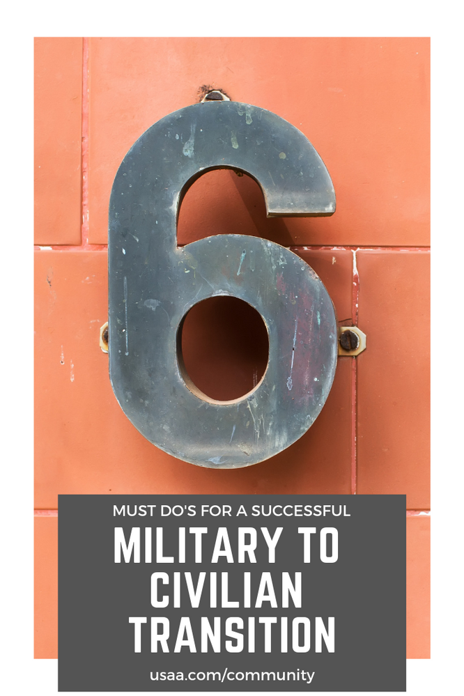 Six Must Do's for An Effective Military to Civilian Transition